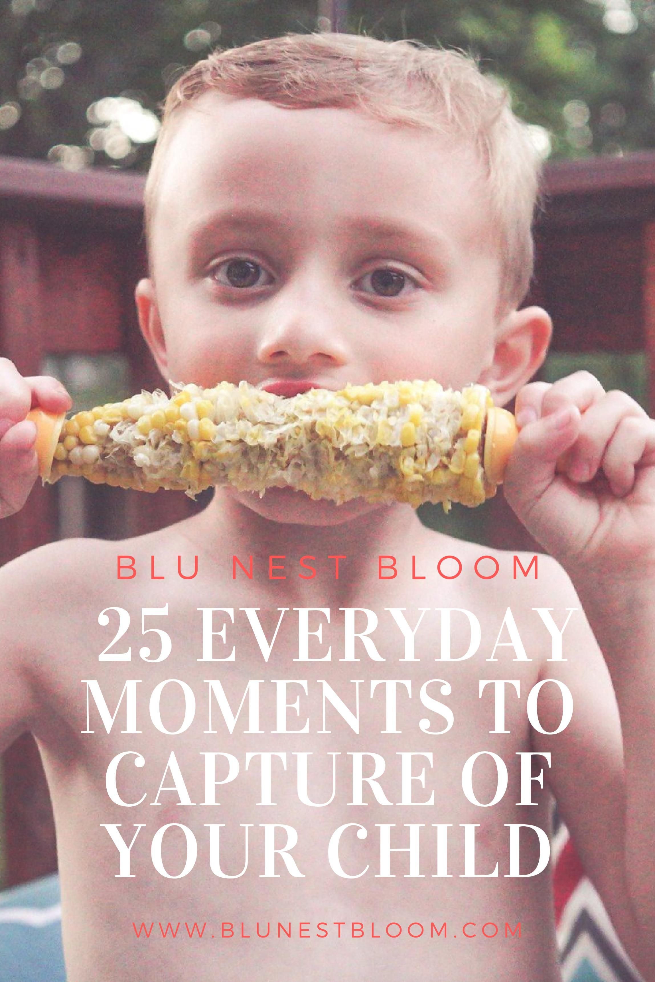 Do you love documenting the lives of your children? If so, don't forget to document the moments that make up a part of your everyday. Here are my top favorite 25 Everyday Moments to Capture of Your Child this year. #momswithcameras #momtographer #documentaryphotography #photographingkids