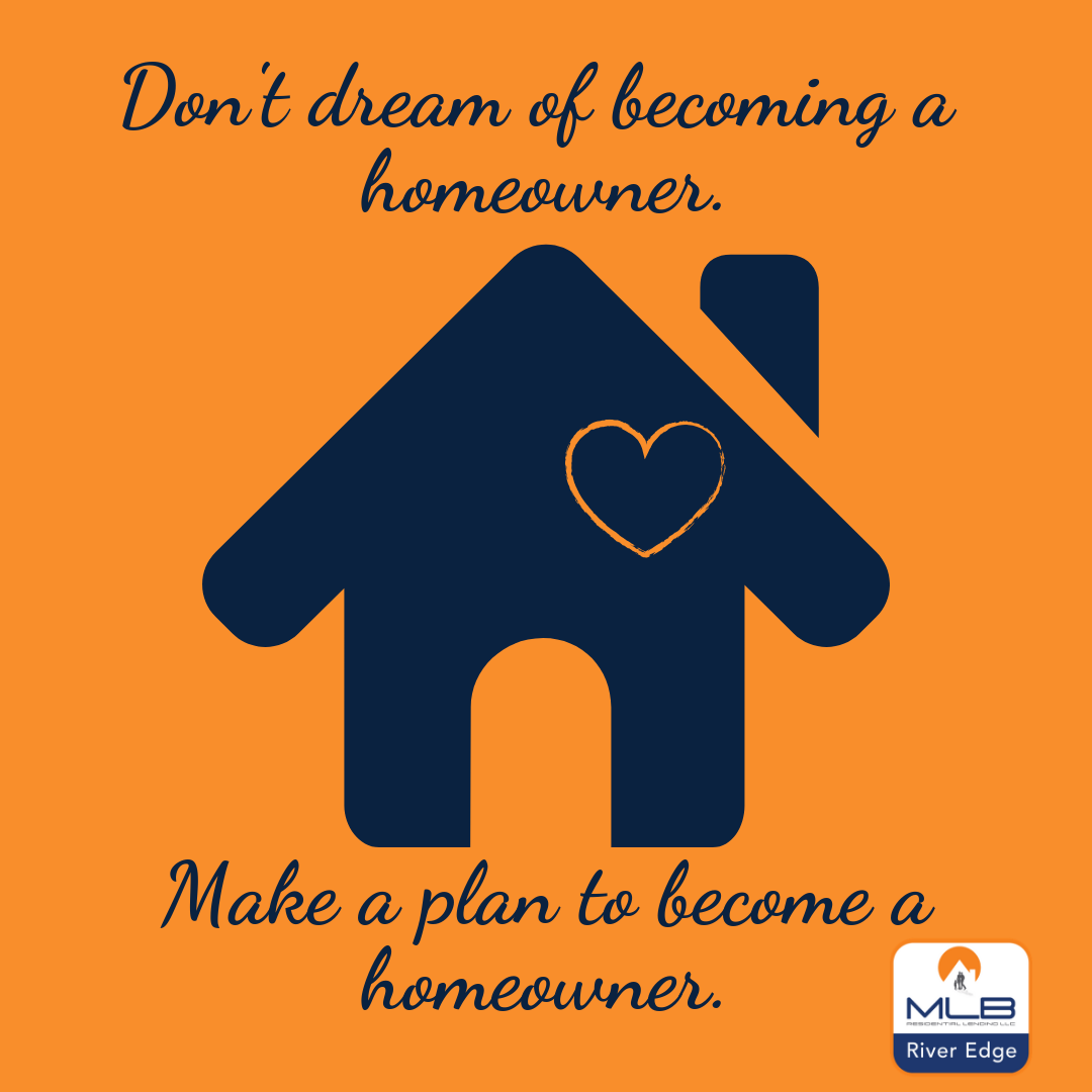 Make A Plan To Become A Homeowner How To Plan How To Become Make A Plan
