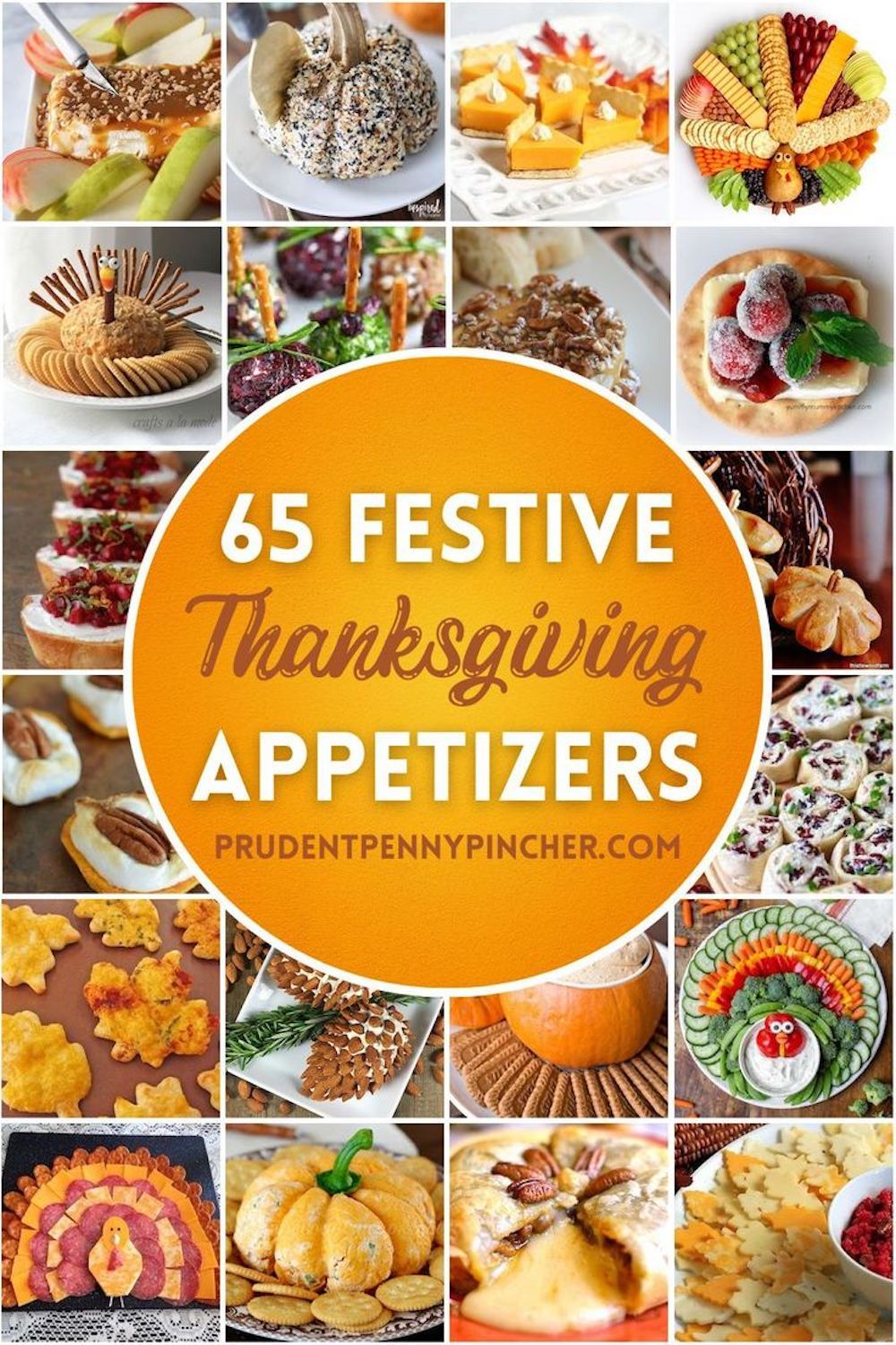 65 Festive Thanksgiving Appetizers In 2020 Thanksgiving Appetizers Thanksgiving Dinner Recipes Easy Thanksgiving Recipes