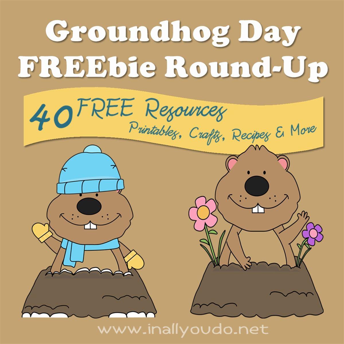 40 Groundhog Day Freebie Round Up