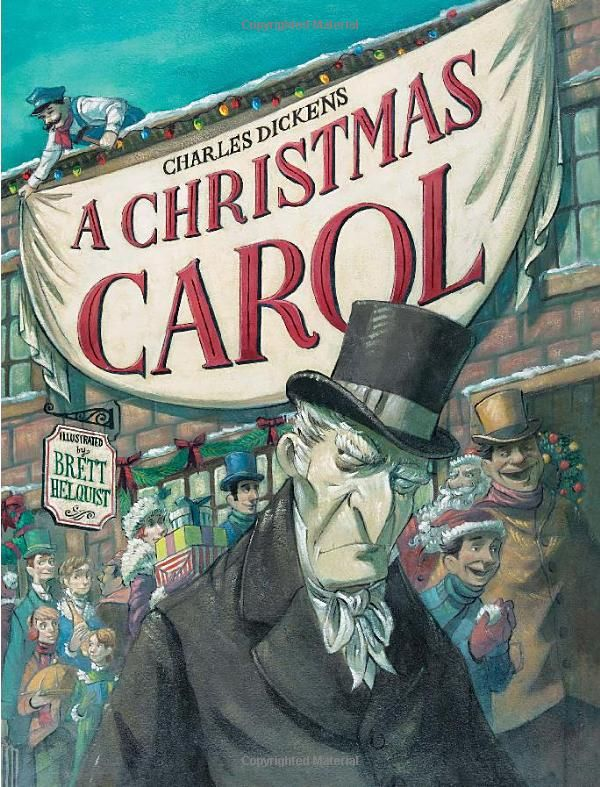 A Christmas Carol Picture Book Edition By Charles Dickens Illustrated By Brett Helquis Books Kid Childrens Christmas Books Christmas Books Christmas Carol