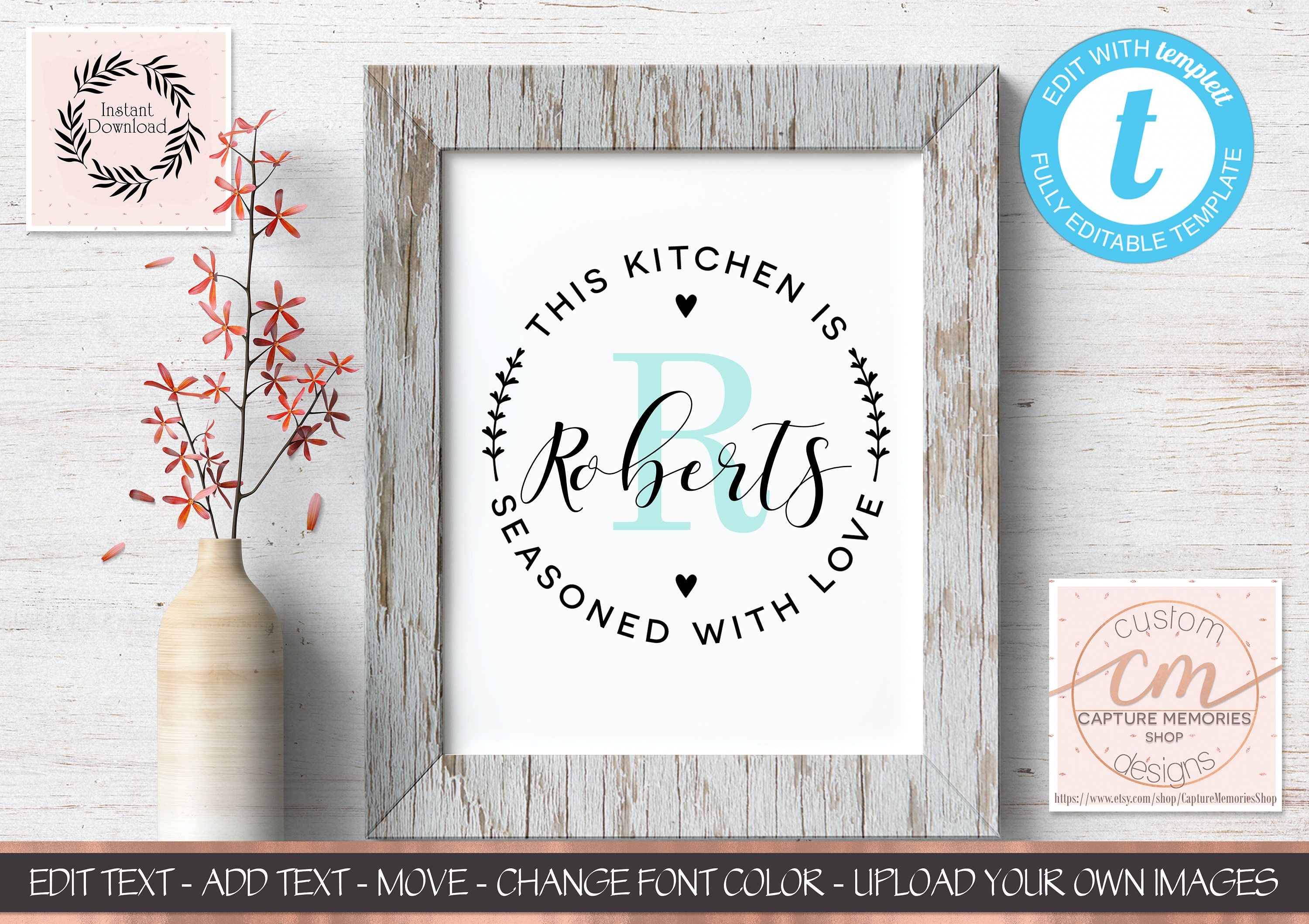 This Kitchen Is Seasoned with Love Sign Template|100% Editable ...