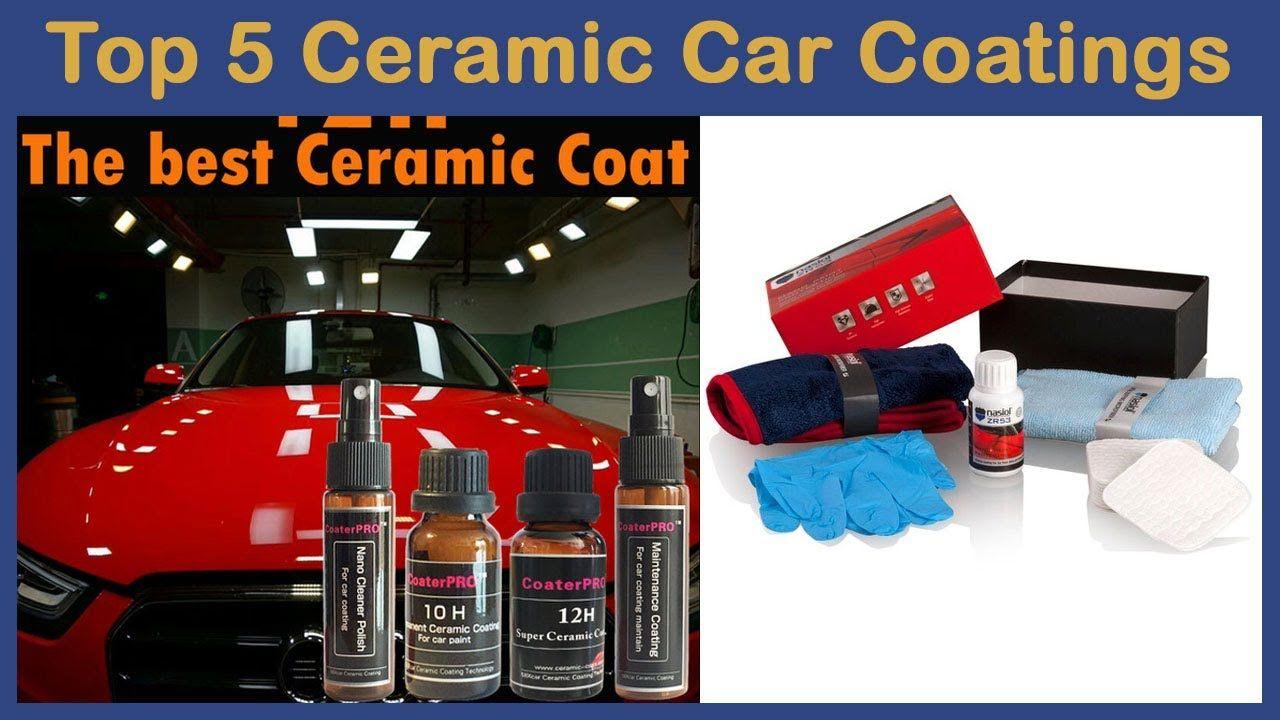 Top 5 Best Ceramic Car Coatings Review In 2020 Top Rated Ceramic Car C In 2020 Car Coating Car Ceramics