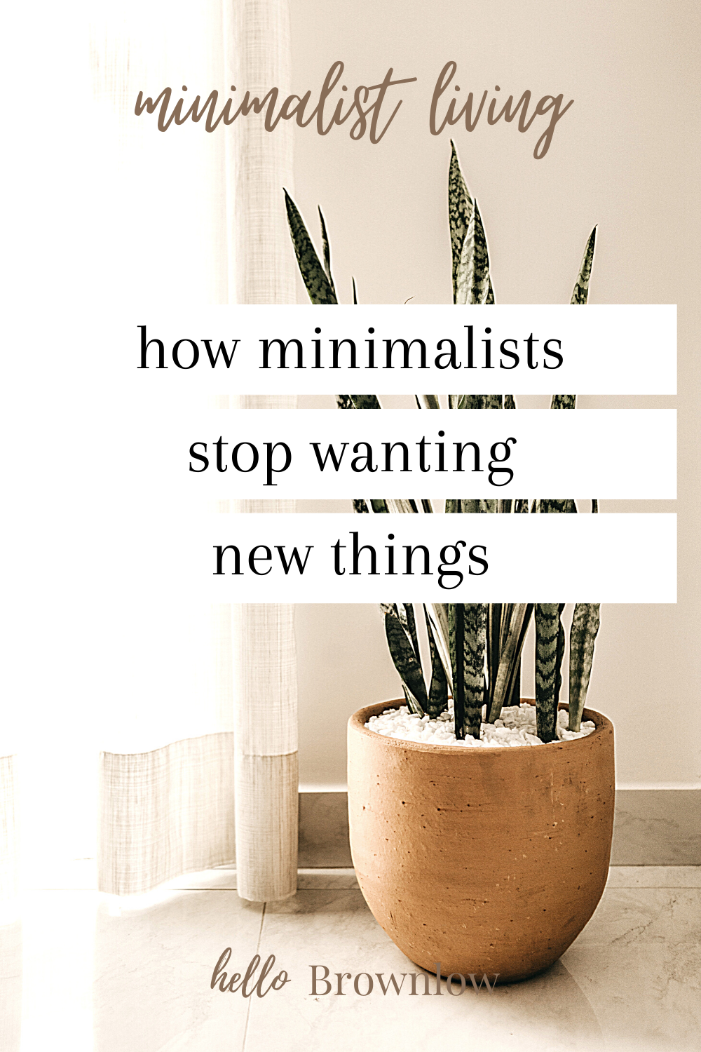 Minimalism is not only living with less, but bringing in less too. Learn how minimalists stop wanting new things and quiet the voice of materialism.  #minimalism #minimalistliving #minimalist