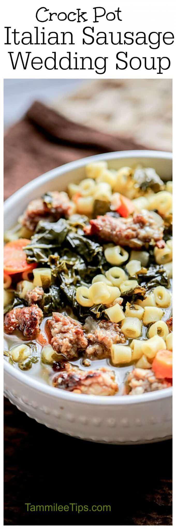 Crock Pot Italian Sausage Wedding Soup Recipe Tammilee