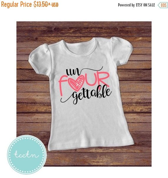 ON SALE Un Four Gettable 4 Year Old Shirt By TheCrochetClosetTN