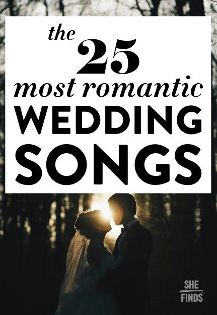 25 Most Romantic First Dance Songs