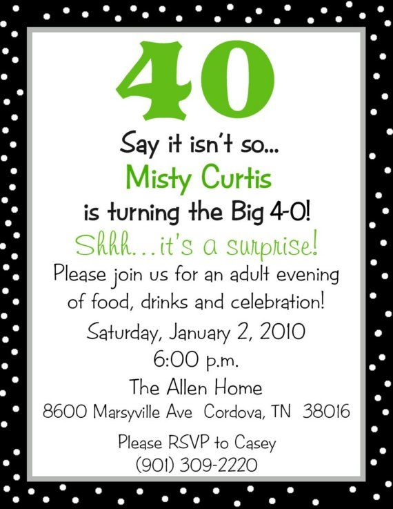 50th idea, used the saying for my momma's 50th birthday invitation, Party invitations