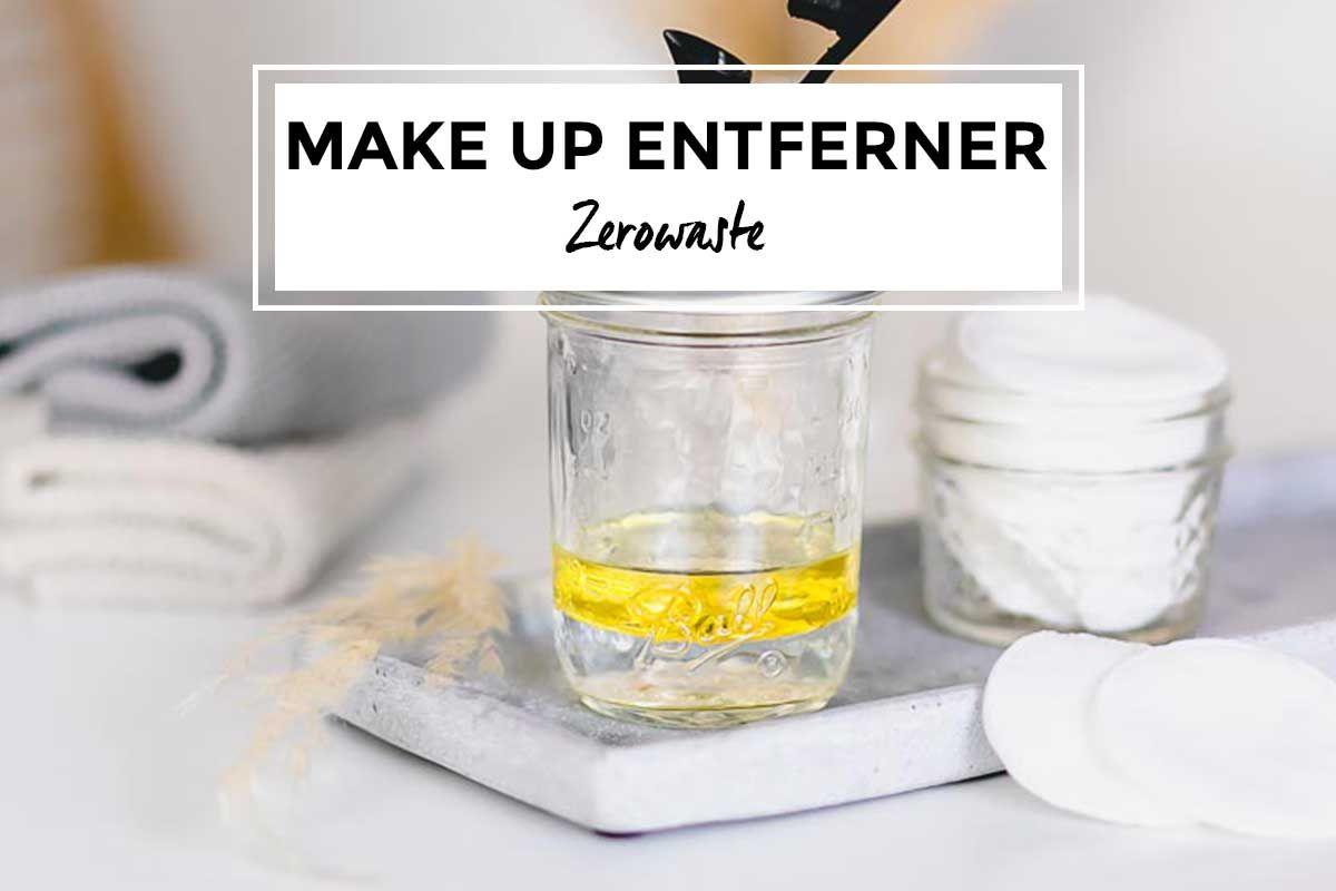 Photo of Make Up Entferner selber machen – Lieblingsglas