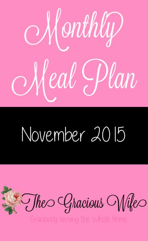 Easy November 2015 Monthly Meal Plan for weekly and daily breakfast, snack, and dinner. All you need to do is print, add your sides and shop! |frugal living | saving money