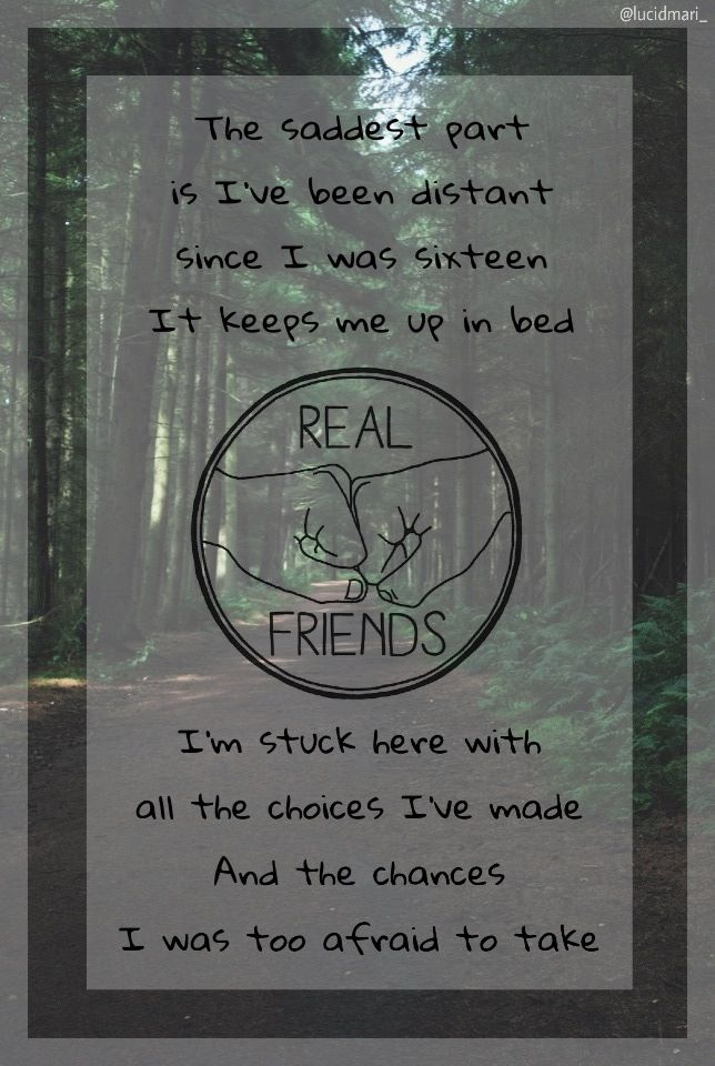 My Edit Real Friends Band Sixteen Lyrics Bands And Stuff Pop