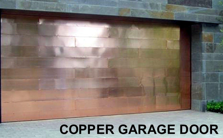 Copper Garage Door!