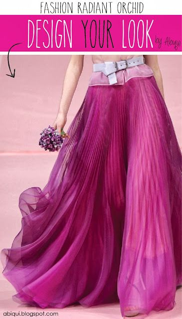 FASHION IN RADIANT ORCHID - COLOR OF THE YEAR