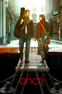 Once: Great indie movie with great songs.