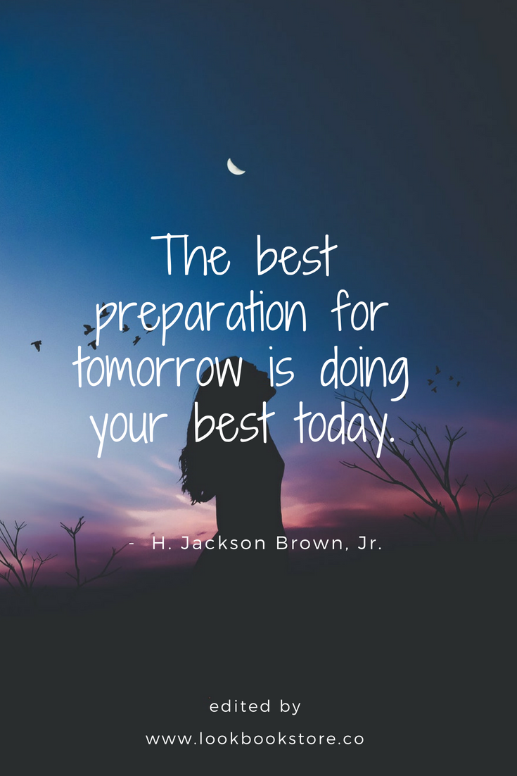 """Inspirational Quotes Motivation: Inspirational Quotes // """"The Best Preparation For Tomorrow"""