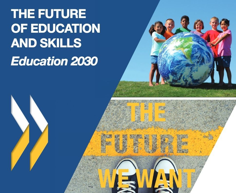 The Future Of Education Skills 2030 Education 21st Century