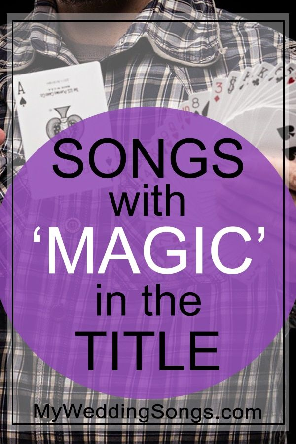 Magic Songs List - Songs With Magic In The Title | Name a