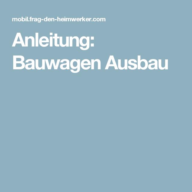 Anleitung Bauwagen Ausbau