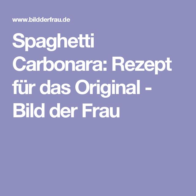 Spaghetti Carbonara: Rezept für das Original - Bild der Frau