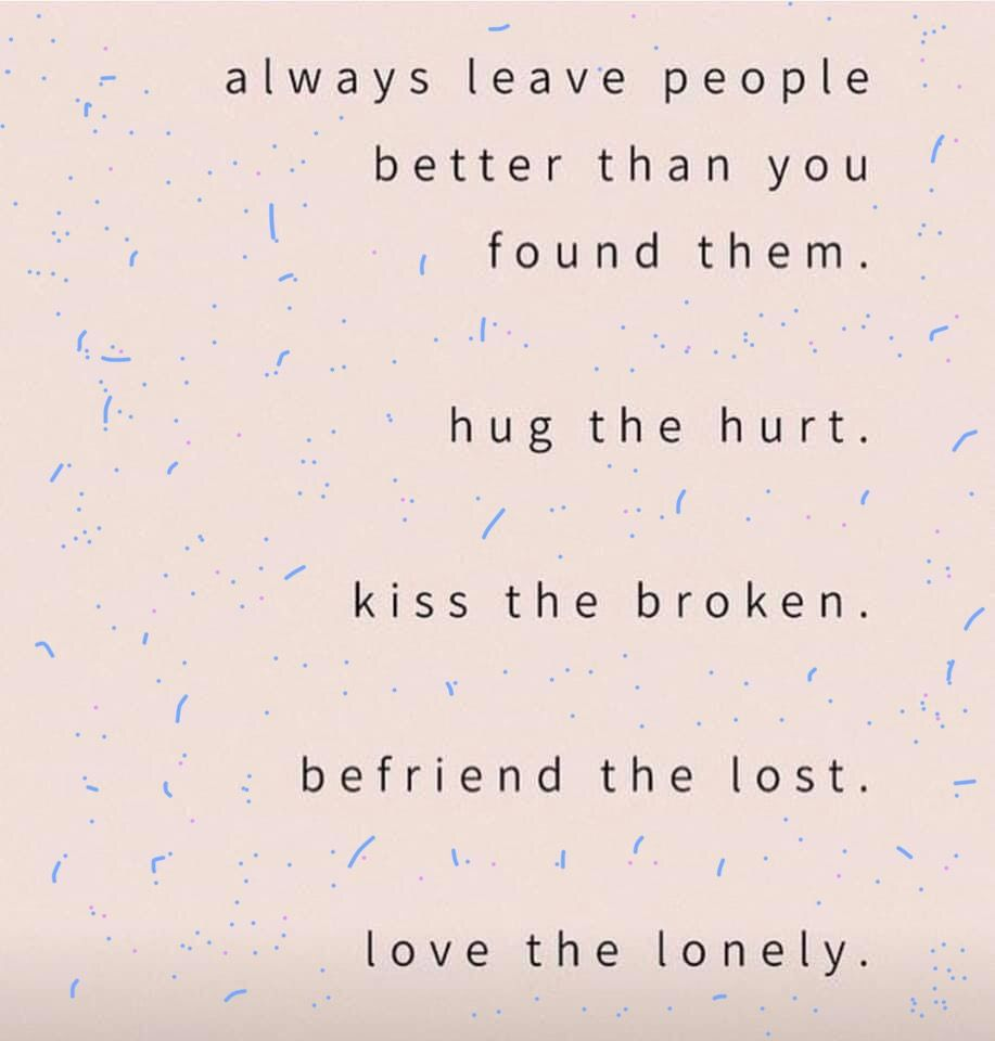 Love The Lonely Positive Quotes Kindness Quotes Life Quotes