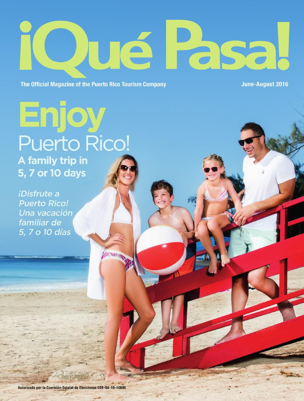 Que Pasa Magazine June August 2016 In 2021 Puerto Rico Isla Lugares