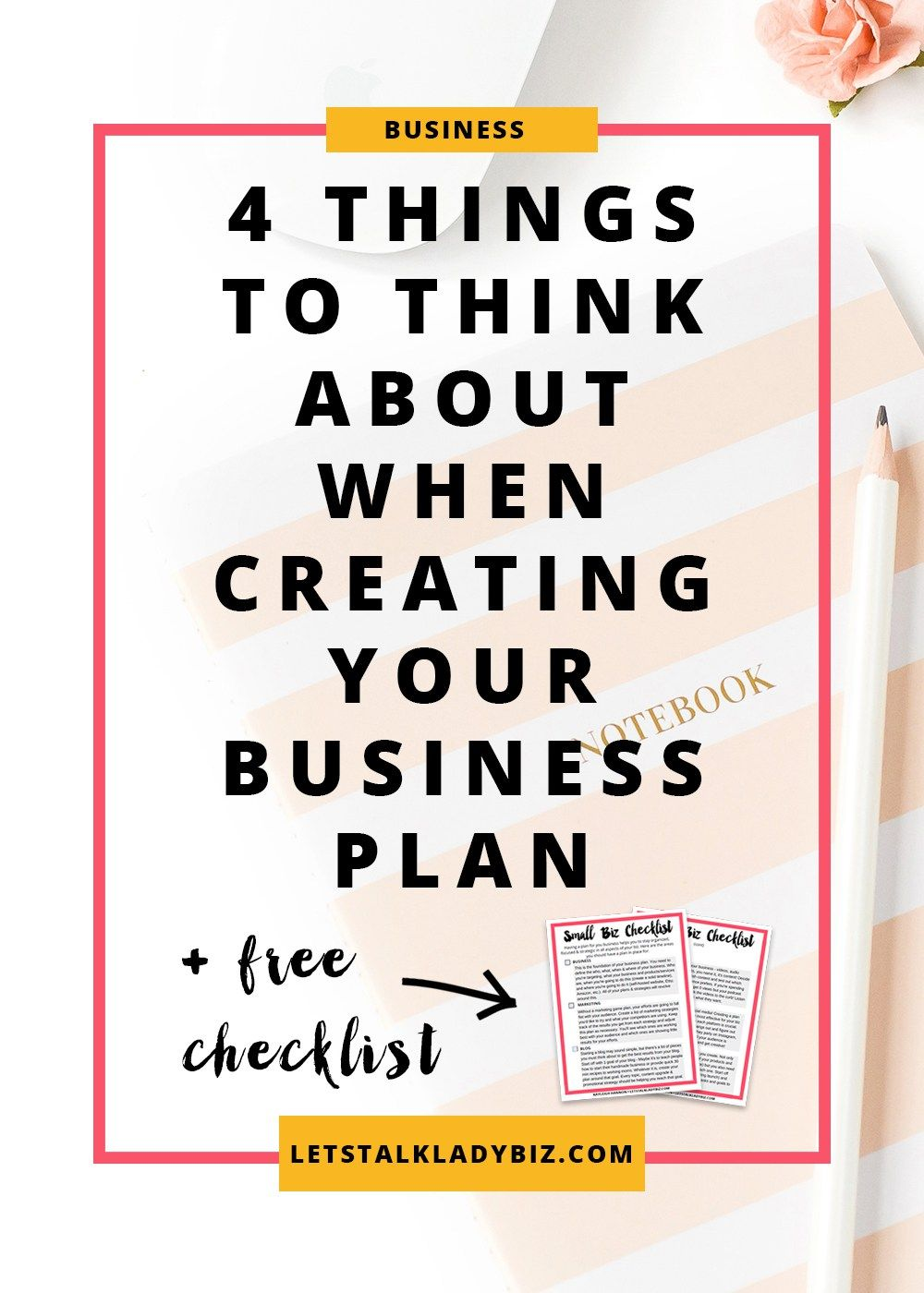 4 Things To Think About When Creating A Business Plan
