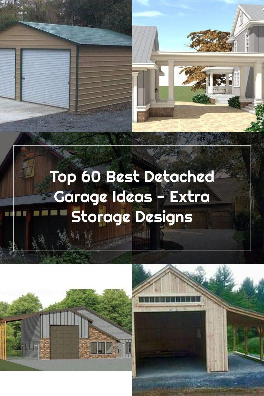 Top 60 Best Detached Garage Ideas Extra Storage Designs In 2020 Storage Design Garage Plans Detached Garage
