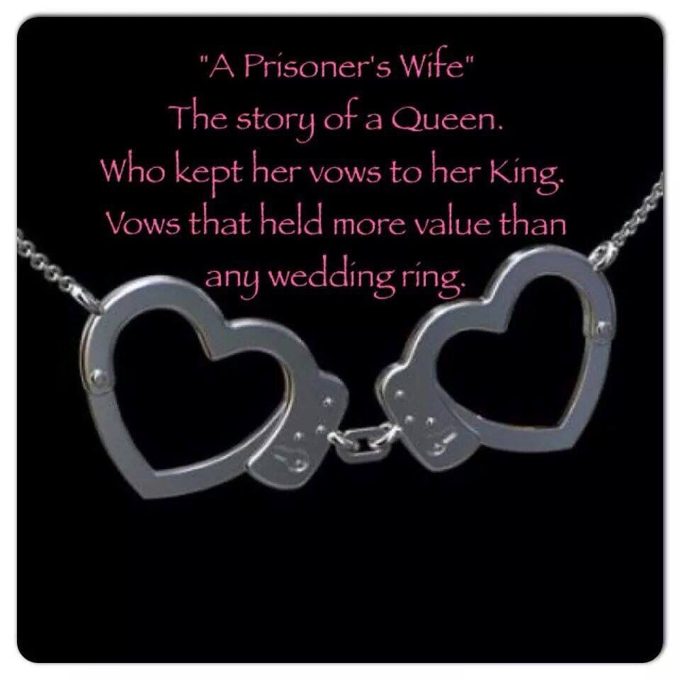 Inmate · Prison QuotesPrison WifeInmate LoveQueen