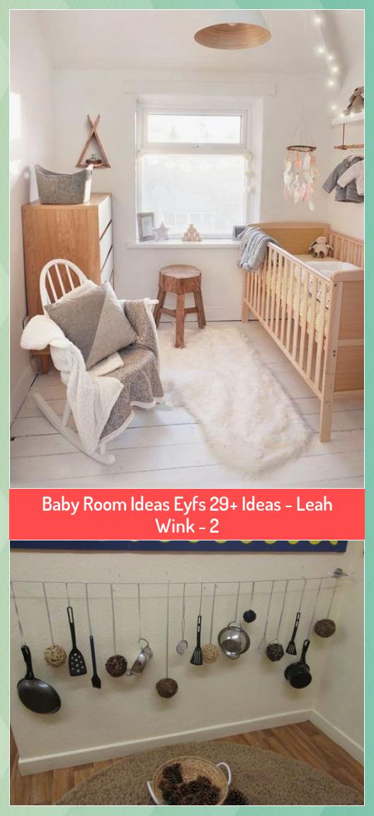 Baby Room Ideas Eyfs 29 Ideas Leah Wink 2 Baby Eyfs Ideas Leah Room Wink In 2020 Baby Room Room Toddler Bed