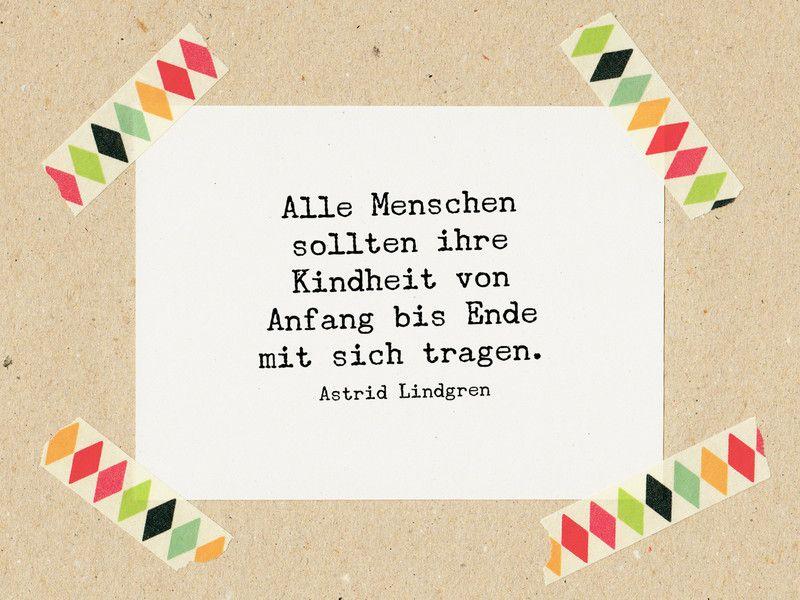 kindheit sprüche Sprüche & Slogans   Zitat Lindgren: Kindheit mit sich tragen  kindheit sprüche