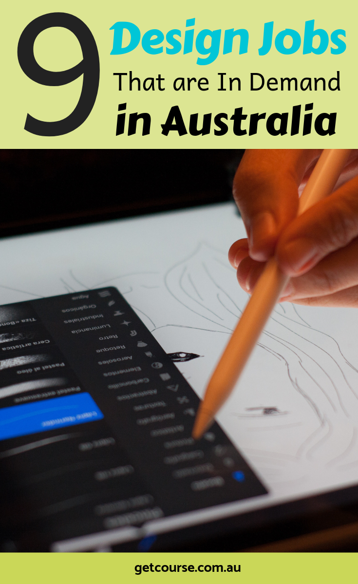 9 Design Related Jobs That Are In Demand In Australia This Year Design Jobs