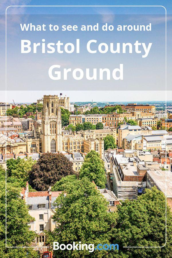 what to see around bristol