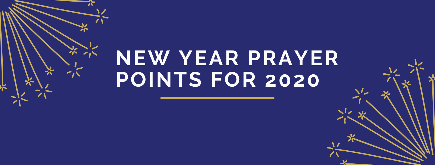 30 Prayer Points For New year 2020 New years prayer