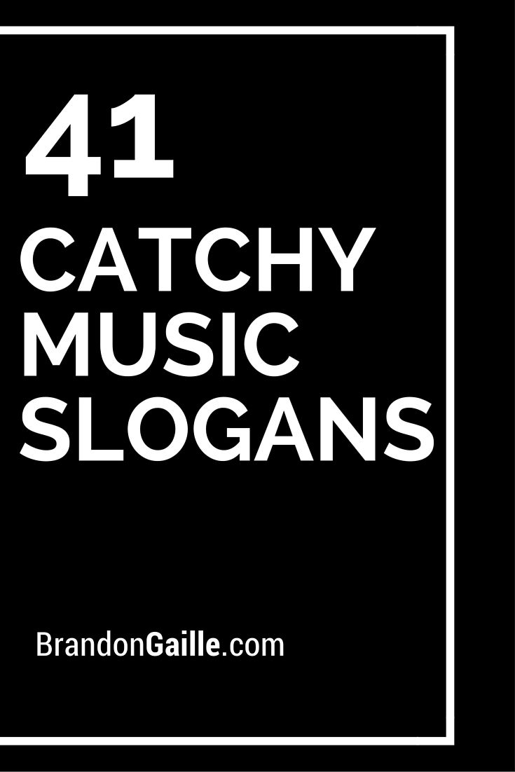 43 Catchy Music Slogans and Taglines