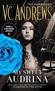 The Book Review My Sweet Audrina And Whitefern By V C Andrews Sp My Sweet Audrina Lifetime Movies Flowers In The Attic