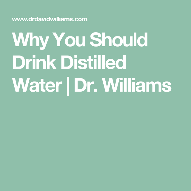 Why You Should Drink Distilled Water Fasting Distilled Water
