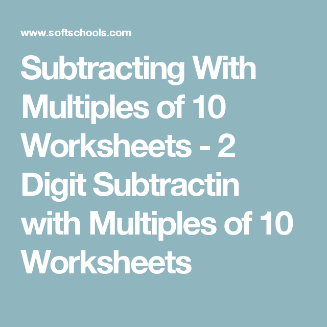 Subtracting With Multiples of 10 Worksheets - 2 Digit Subtractin ...