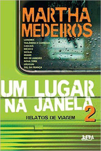 Um Lugar na Janela 2. Relatos de Viagem - Livros na Amazon.com.br