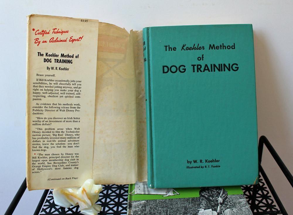 W R Koehler Dog Training Books Set Of 2 Hardcovers 1960s