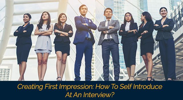 Creating First Impression: How To Self Introduce At An