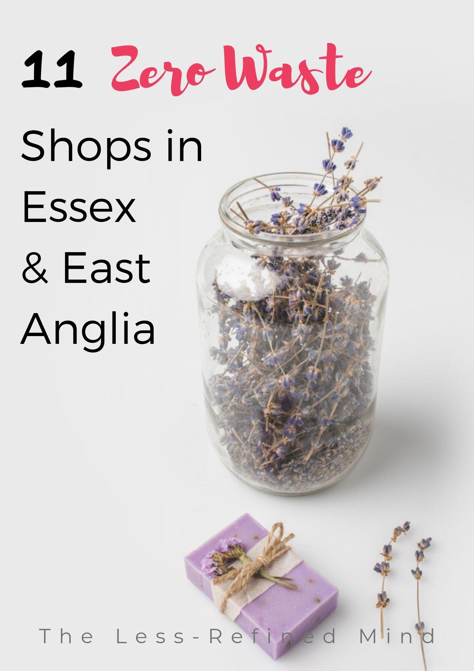 12 Zero Waste Shops in Essex and Surrounding Areas Zero