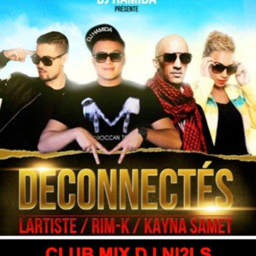 DJ HAMiDA - DÉCONNECTÉS CLUB MIX DJ NI2LS