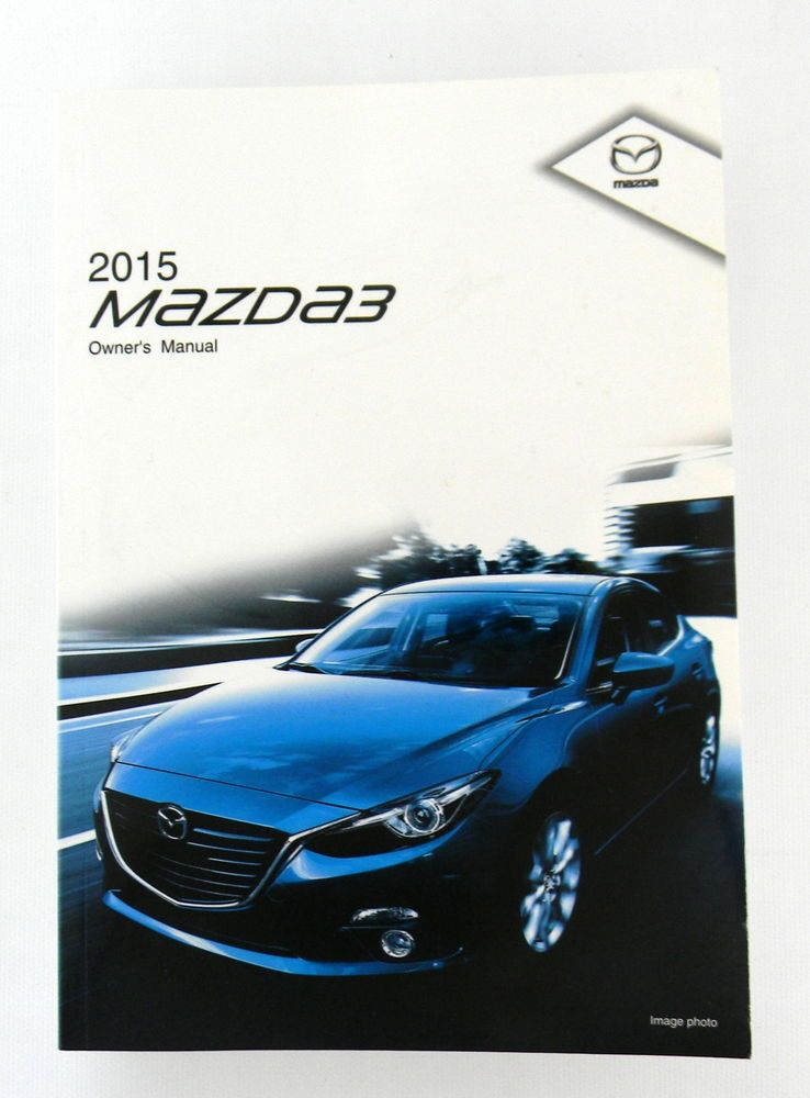 Great 2015 Mazda 3 Owners Manual Parts Service New Original Car Automobile