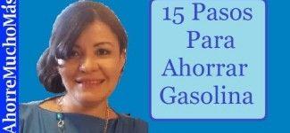 15 Pasos para AHORRAR Gasolina en el Auto