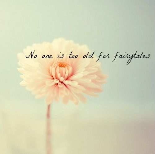 a way with words relationship quotes pinterest wisdom noones too old for fairytales a way with words mightylinksfo
