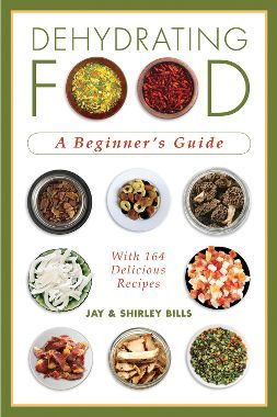 Dehydrating Food A Beginner S Guide Book Food Recipes Dehydrated Food