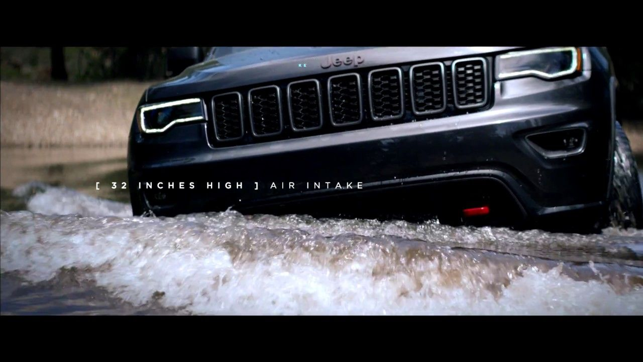 2017 Jeep Grand Cherokee Tales Of The Trailhawk Water Fording