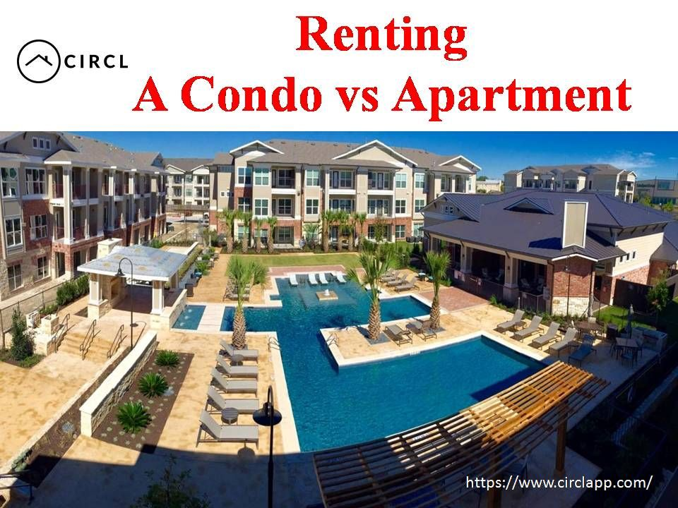 Renting A Condo Vs Apartment Condo Mansions House Styles