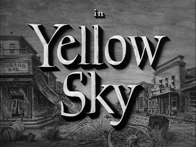 Yellow sky (1948) movie title | Movies/TV/Film/Actors