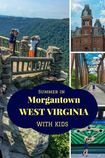 West Virginia Vacation Ideas -- Summer Family Fun In